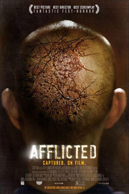 Afflicted Photos + Posters