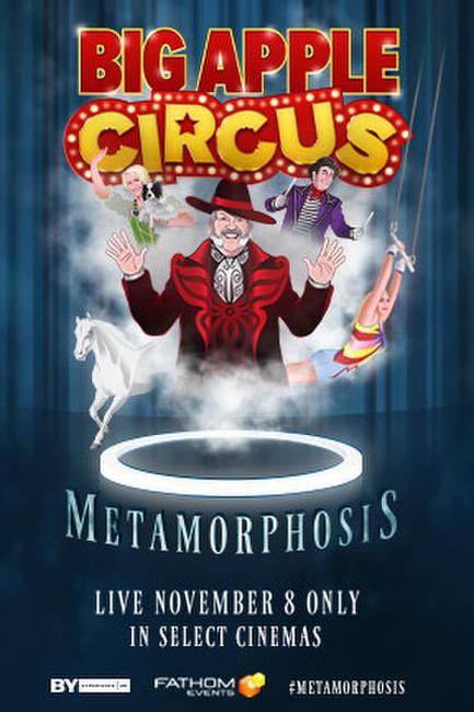 Big Apple Circus: Metamorphosis Photos + Posters