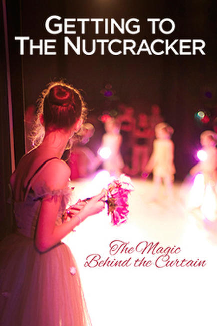 Getting to the Nutcracker Photos + Posters
