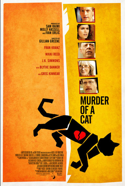 Murder of a Cat Photos + Posters