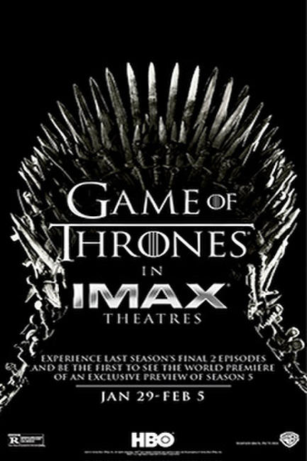 Game of Thrones The IMAX Experience (Season 4, Episodes 9 and 10) Photos + Posters