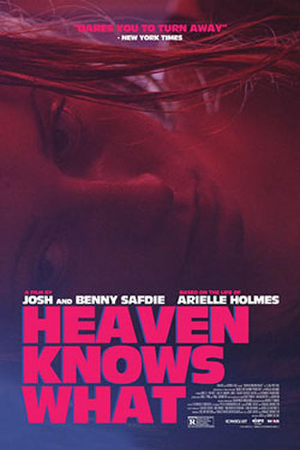 Heaven Knows What Photos + Posters