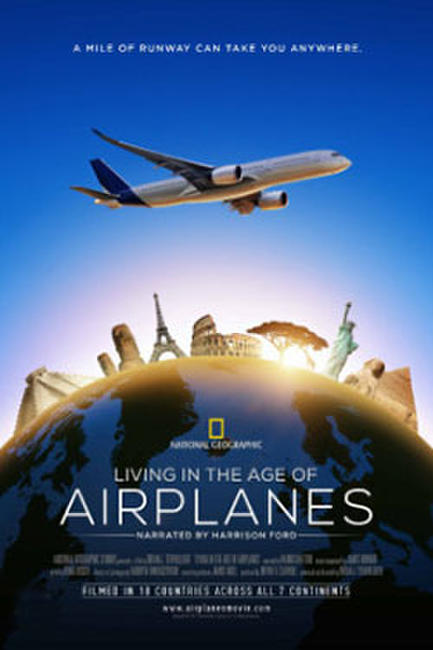 Living in the Age of Airplanes Photos + Posters