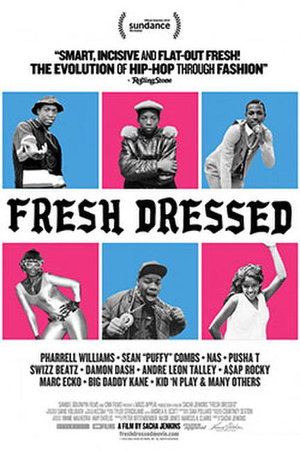 Fresh Dressed Photos + Posters