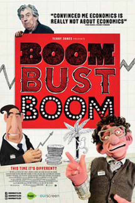 Boom Bust Boom Photos + Posters