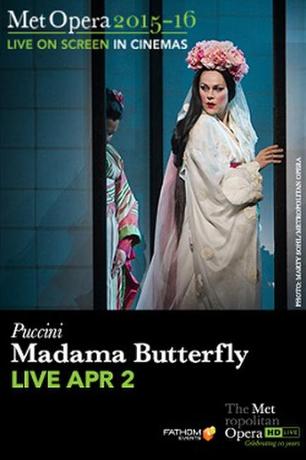 The Metropolitan Opera: Madama Butterfly LIVE Photos + Posters