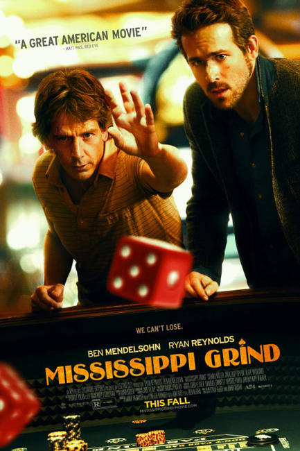 Mississippi Grind Photos + Posters