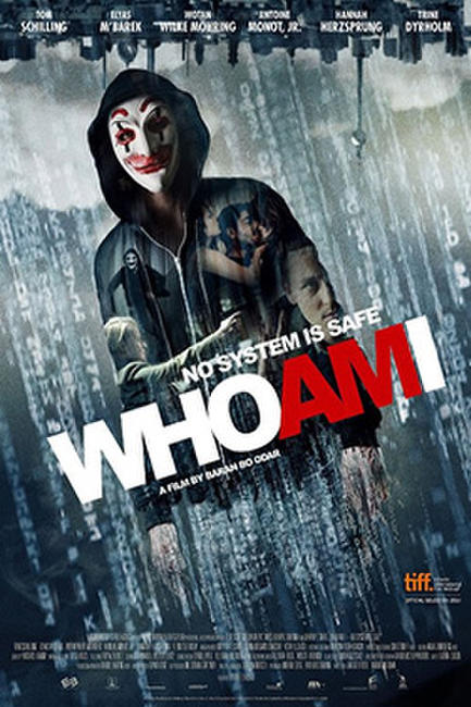 Who Am I- No SYstem Is Safe Photos + Posters