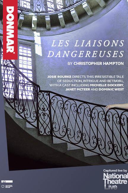 NT Live: Les Liaisons Dangereuses Photos + Posters