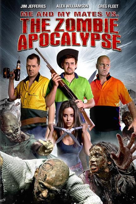 Me and My Mates vs. The Zombie Apocalypse Photos + Posters
