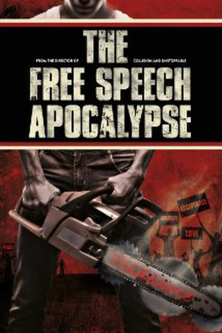 The Free Speech Apocalypse Photos + Posters