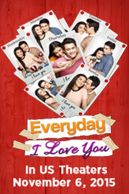 Everyday I Love You Photos + Posters