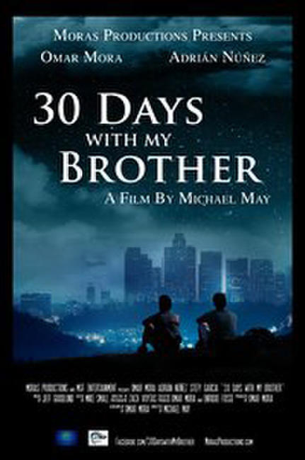 30 Days with My Brother Photos + Posters