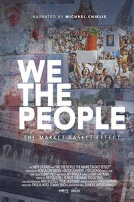 We the People: The Market Basket Effect Photos + Posters