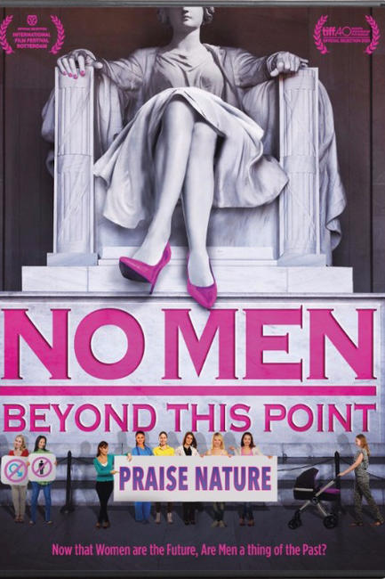 No Men Beyond This Point Photos + Posters