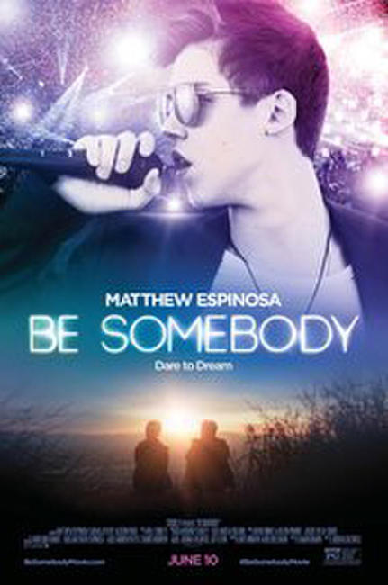 Be Somebody Photos + Posters