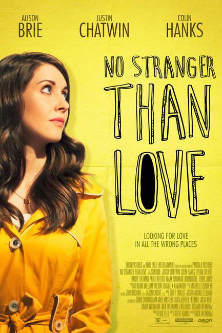 No Stranger Than Love Photos + Posters