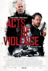 Acts of Violence (2018) showtimes and tickets