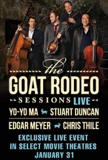 The Goat Rodeo Sessions LIVE featuring Yo-Yo Ma, Chris Thile, Edgar Meyer and Stuart Duncan Photos + Posters
