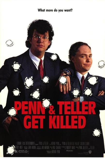 Play Dead / Penn And Teller Get Killed Photos + Posters