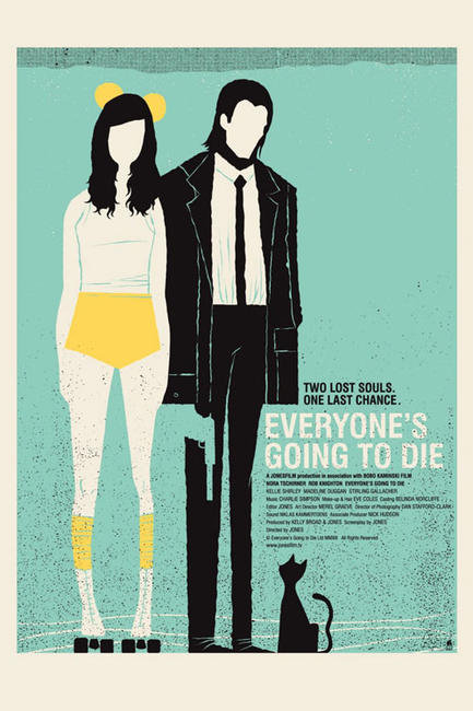 Everyone's Going to Die Photos + Posters