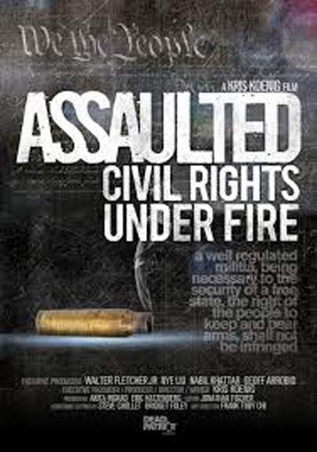 Assaulted: Civil Rights Under Fire Photos + Posters
