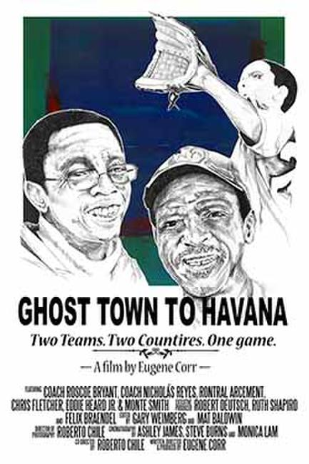 Ghost Town to Havana Photos + Posters