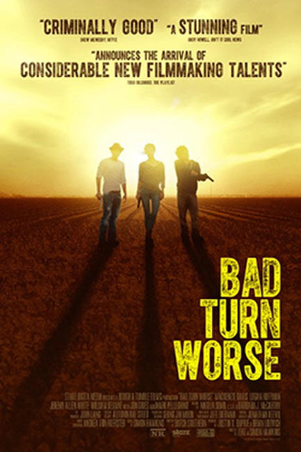 Bad Turn Worse Photos + Posters