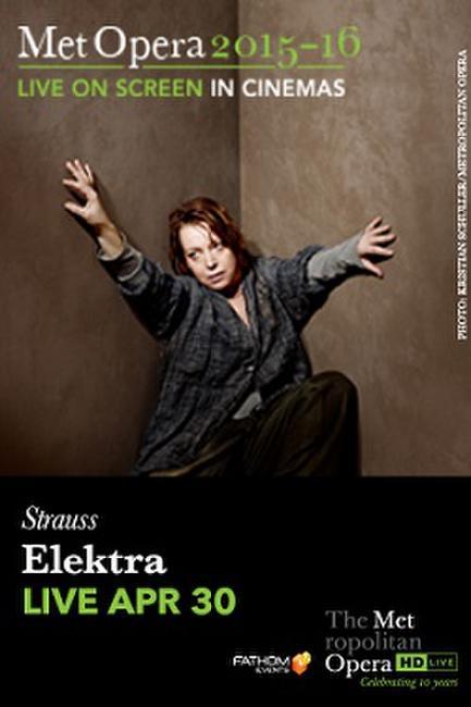 The Metropolitan Opera: Elektra LIVE Photos + Posters