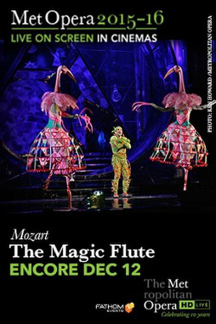 The Metropolitan Opera: The Magic Flute SPECIAL ENCORE (2015) Photos + Posters