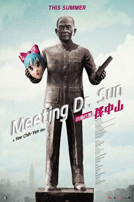 Meeting Dr. Sun Photos + Posters