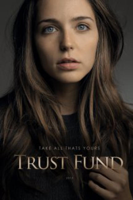 Trust Fund Photos + Posters