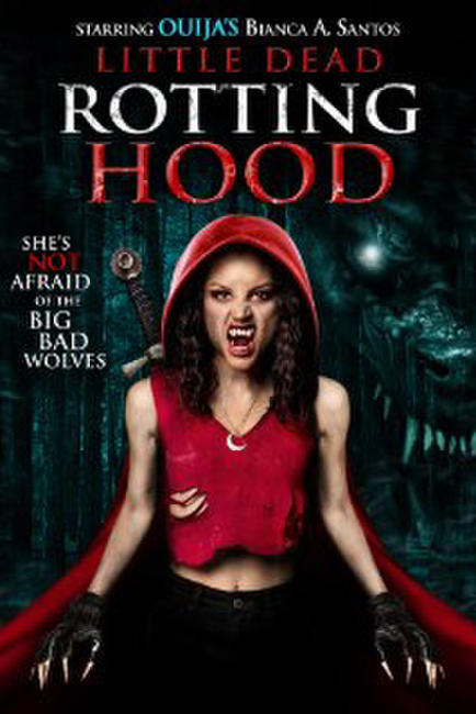Little Dead Rotting Hood Photos + Posters