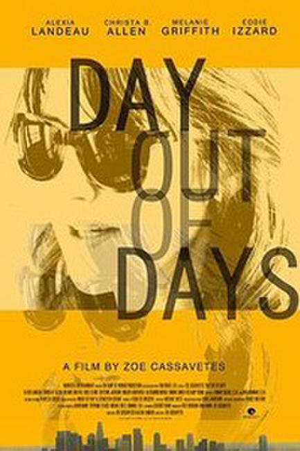 Day Out of Days  Photos + Posters