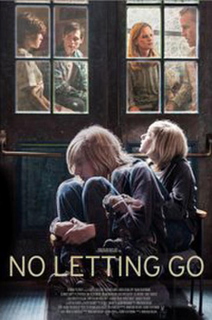 No Letting Go Photos + Posters