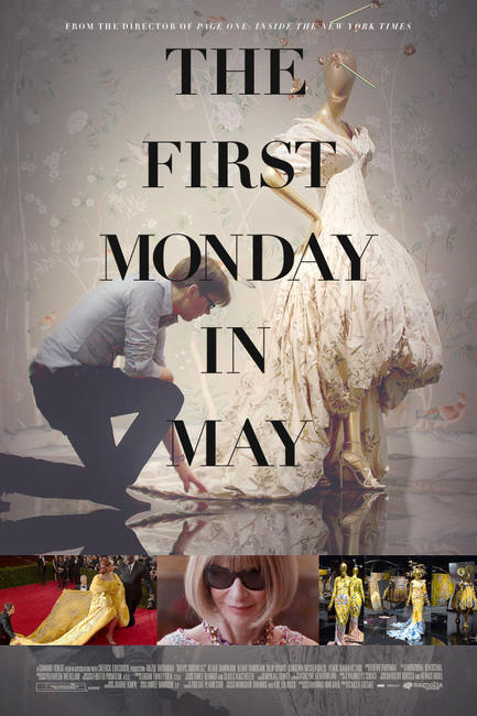 The First Monday in May Photos + Posters