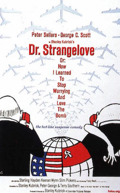 DR. STRANGELOVE OR: HOW I LEARNED TO STOP WORRYING AND LOVE THE BOMB / THE KILLING Photos + Posters