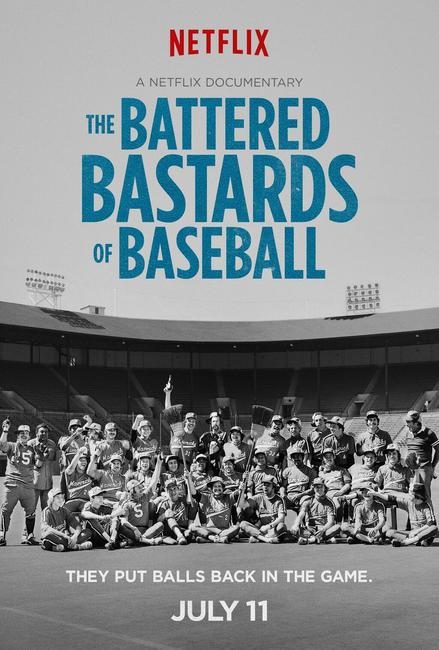The Battered Bastards of Baseball Photos + Posters