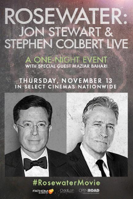 ROSEWATER: Jon Stewart & Stephen Colbert LIVE Photos + Posters
