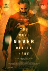 You Were Never Really Here showtimes and tickets