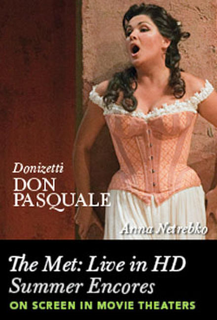 The Met Summer Encore: Don Pasquale Photos + Posters