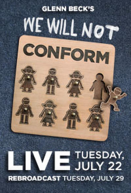 Glenn Beck's We Will Not Conform 2nd Showing Photos + Posters