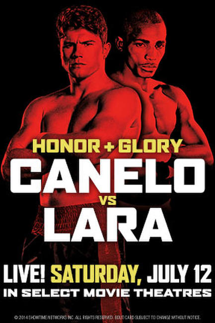 Honor and Glory: Canelo vs. Lara Photos + Posters