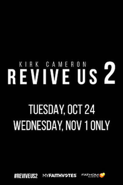 Kirk Cameron REVIVE US 2 Photos + Posters