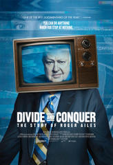 Divide and Conquer: The Story of Roger Ailes showtimes and tickets