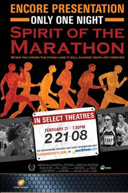 Spirit of the Marathon Encore (2/21/2008) Photos + Posters