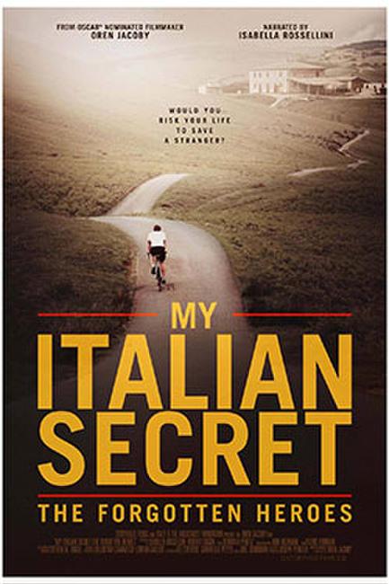 My Italian Secret: The Forgotten Heroes Photos + Posters
