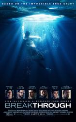 Breakthrough (2019) showtimes and tickets
