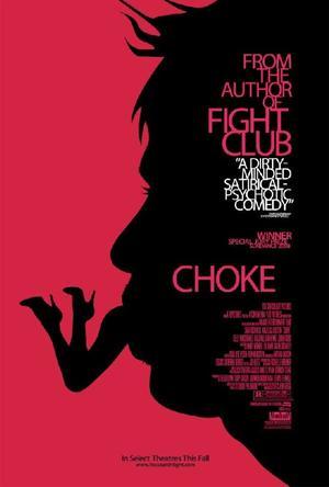 """Poster art for """"Choke."""""""