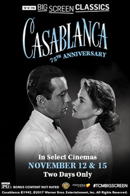 Casablanca 75th Anniversary (1942) presented by TCM Photos + Posters